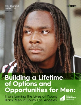 Building a Lifetime of Options and Opportunities for Men: Transforming the Lives of Young Black Men in South Los Angeles